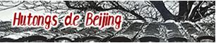 Les hutongs de Beijing