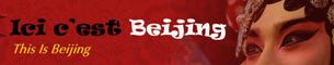 Ici, c'est Beijing!