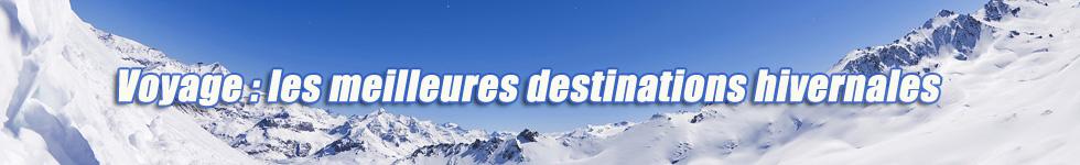 Voyage: les meilleures destinations hivernales