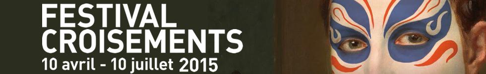 Le festival Croisements 2015