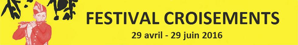 Festival Croisements 2016