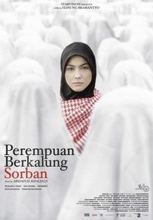 1 Mit seinen erschütternden Szenen erregt ein neuer Film über die Unterdrückung von Frauen im Islam Kontroversen in Indonesien: Der Film 'Perempuan Berkalung Sorban (Frauen mit Kopftuch)'.