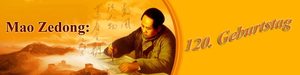 120. Geburtstag von Mao Zedong