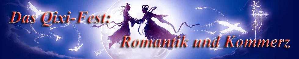 Das Qixi-Fest: Romantik und Kommerz