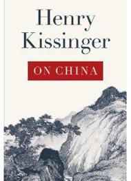 Henry Kissinger- On China