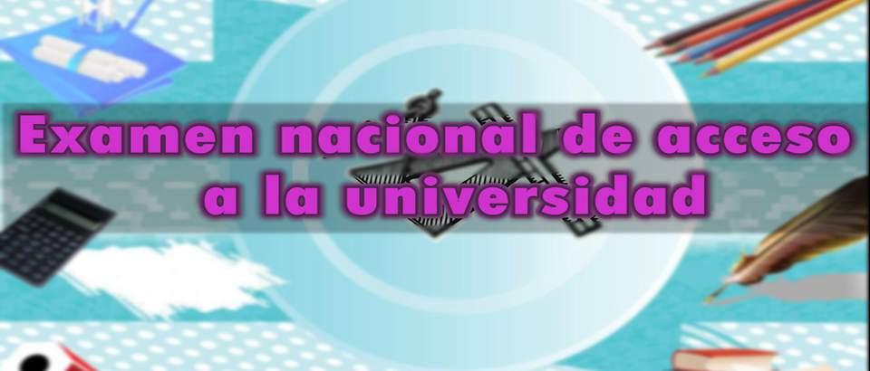 Examen nacional de acceso a la universidad