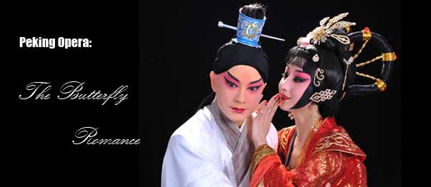 Peking Opera: The Butterfly Romance