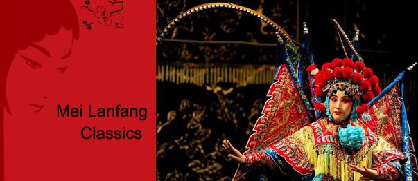 Peking Opera: Mei lanfang Classics