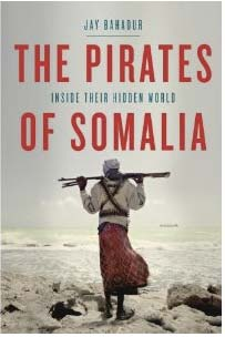 'The Pirates of Somalia: Inside Their Hidden World,' a first-of-its kind book is being released Tuesday in the U.S.