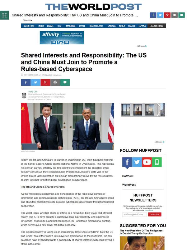 2016年5月11日,外交部军控司司长王群在《赫芬顿邮报》发表题为《共同的利益和责任:中美应携手推动基于规则的全球网络空间》的署名文章。[网络截图]